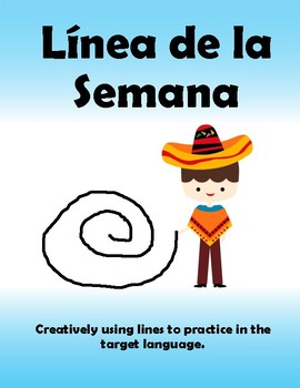 Spanish Writing and Speaking Activity -Linea de la semana 5