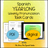 Spanish - Year Long, Weekly Pronunciation / Speaking Task