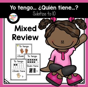 Spanish: Yo Tengo.... ¿Quién Tiene...? Subitize: Mixed Review