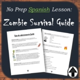 Spanish Zombie Survival Guide; Reading Comprehension/ Sub Plan for Spanish 3+