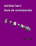 Spanish accent guide for reading and writing / Guía de acentos en español