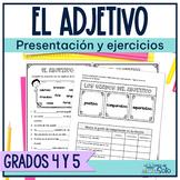 Spanish adjectives / El adjetivo y sus grados