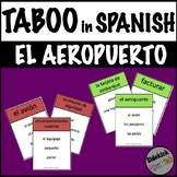 Airplane and Airport Spanish Vocabulary Taboo Game