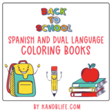 Spanish and Dual Language Back To School Coloring Books!
