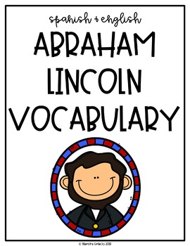 Spanish and English Abraham Lincoln Vocabulary