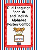 DUAL LANGUAGE:  Spanish and English Alphabet Posters COMBO