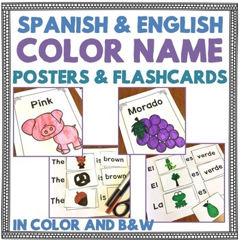 Spanish and English Color Name Posters and Flashcards