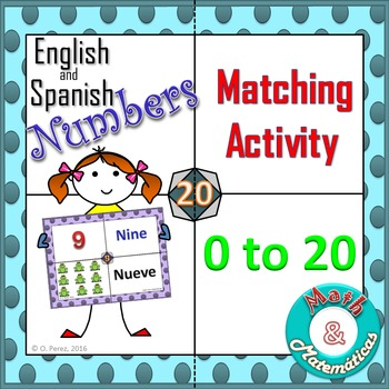 Spanish and English Numbers from 0-20. Bilingual Matching