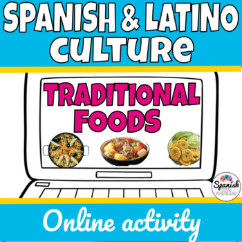 Spanish and Latin American Traditional Foods Webquest