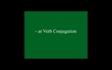 Spanish -ar verb conjugation PowerPoint