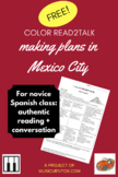 Color Read2Talk: Spanish authentic reading for making plans in Mexico City