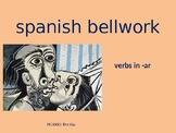 Spanish bellwork verbs in -ar