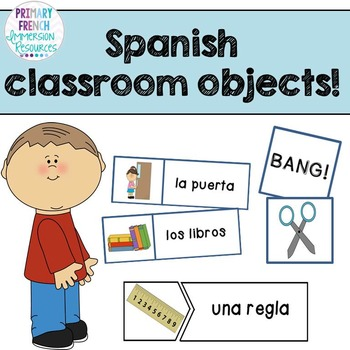 "Spanish classroom objects - Word wall cards, matching puzzles, and ""bang!"" game"