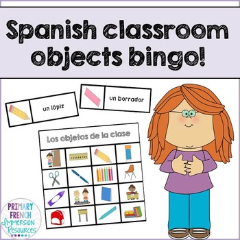Spanish classroom objects bingo - Los objetos de la clase