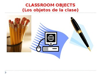 Spanish classroom objects with tener/necesitar