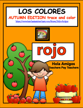 Spanish COLORS - Los Colores - trace and color pages (Autumn/Fall edition)