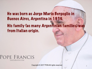 Spanish cultural activities: Famous Hispanics.Pope Francis