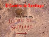 Spanish cultural activities: El Camino de Santiago