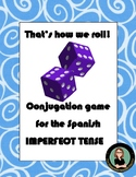 Spanish dice game for conjugation: IMPERFECT Tense, That's how we ROLL!