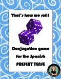 Spanish dice game for conjugation practice: That's how we ROLL! Present Tense