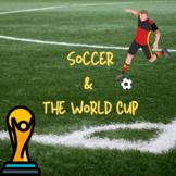 Spanish el fútbol y la Copa Mundial Webquest
