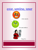 "Spanish feelings with ""estar, sentirse and tener"""