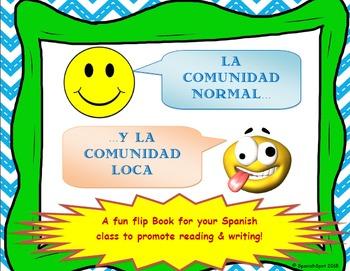 Spanish flip book- La comunidad normal y la comunidad loca