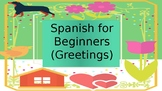 Spanish for Beginners  (Greetings)