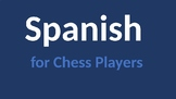Spanish for Chessplayers