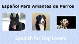 Spanish for Dog Lovers