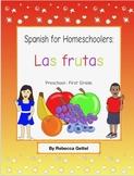 Spanish for Homeschoolers: Las Frutas