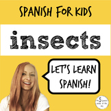 Elementary Spanish | Insects in Spanish