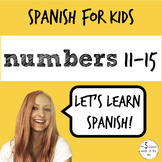 Spanish for Kids | Numbers 11-15 in Spanish