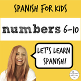 Spanish for Kids | Numbers 6-10 in Spanish