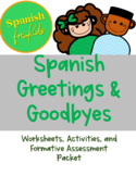 Spanish for Kids Worksheets and Activities: Greetings & Departures