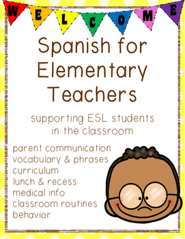 Spanish for Teachers - Supporting ESL Students in the Classroom