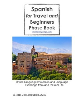 Spanish for Travel and Beginners Guide and Practice Book
