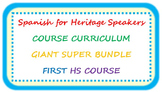 Spanish for heritage speakers CURRICULUM BUNDLE first high