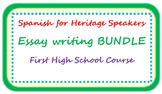 Spanish for heritage speakers - essay writing BUNDLE