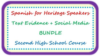 Spanish for heritage speakers - text evidence and social media BUNDLE