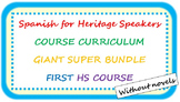 Spanish for heritage speakers CURRICULUM BUNDLE first HS course, no novels