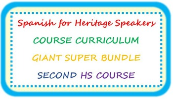 Spanish for heritage speakers CURRICULUM BUNDLE second high school course