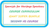Spanish for heritage speakers CURRICULUM BUNDLE second hig