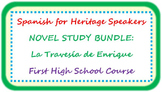 Spanish for heritage speakers - La Travesía de Enrique BUNDLE
