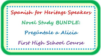 Spanish for heritage speakers - Pregúntale a Alicia/Go Ask Alice BUNDLE