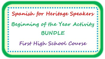 Spanish for heritage speakers - beginning of the year BUNDLE 1st HS course