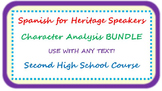 Spanish for heritage speakers - character analysis BUNDLE - use with any text!