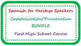 Spanish for heritage speakers - capitalization/punctuation BUNDLE
