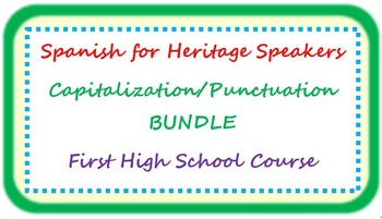 Spanish for heritage speakers - capitalization/punctuation BUNDLE