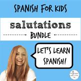 Greetings and Farewells in Spanish BUNDLE